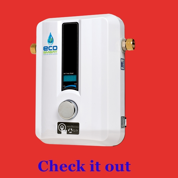 Best tankless water heater for RV, camper or travel trailer...EcoSmart ECO 11